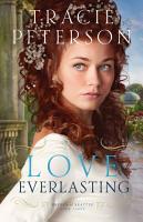 Love Everlasting  Brides of Seattle Book  3  PDF