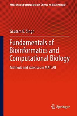 Fundamentals of Bioinformatics and Computational Biology