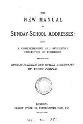 The new manual of Sunday-school addresses