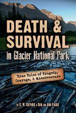 Death & Survival in Glacier National Park