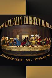 The Politically Correct Bible Book PDF
