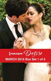 Harlequin Desire March 2015 - Box Set 1 of 2: Pregnant by the Sheikh\More Than a Convenient Bride\The Wedding Bargain