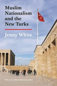 Muslim Nationalism and the New Turks Book