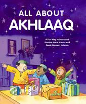All About Akhlaaq (Goodword)