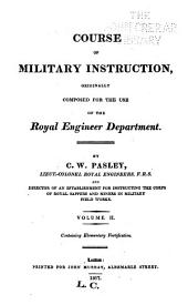 Course of Military Instruction Orginally Composed for the Use of the Royal Engineer Department: Volume 2