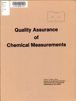 Quality Assurance of Chemical Measurements PDF