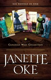 Canadian West Collection: Six Novels in One