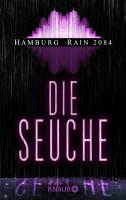 Hamburg Rain 2084  Die Seuche PDF
