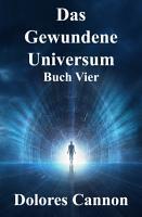 Das Gewundene Universum Buch Vier PDF