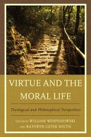 Virtue and the Moral Life PDF