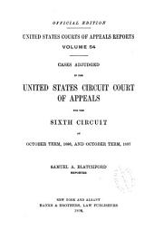 United States Courts of Appeals Reports: Cases Adjudged in the United States Circuit Court of Appeals, Volume 54