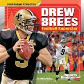 Drew Brees: Football Superstar