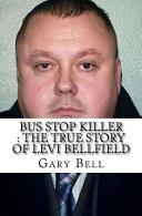 Bus Stop Killer