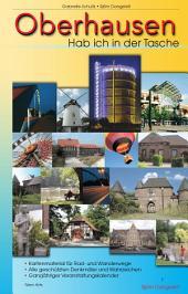 Oberhausen - Hab ich in der Tasche: Sehenswertes erleben im Ruhrgebiet