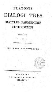 Dialogi selecti: Cratylus, Parmenides, Euthydemus. 3