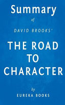 Summary of David Brooks' the Road to Character