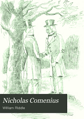 Nicholas Comenius: Or Ye Pennsylvania Schoolmaster of Ye Olden Time
