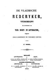 De Vlaemsche rederyker: tydschrift ter bevordering van tael-, dicht- en letterkunde, Volumes 7-8