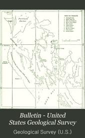 Bulletin - United States Geological Survey: Volumes 503-507