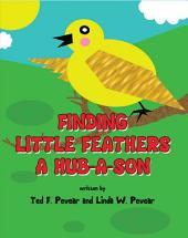 Finding Little Feathers A Hub-A-Son