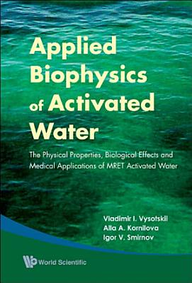 Applied Biophysics of Activated Water PDF