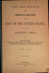 List and Station of the Commissioned and Warrant Officers of the Navy of the United States, and of the Marine Corps, on the Active List, and Officers on the Retired List Employed on Active Duty