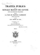 Traités publics de la royale maison de Savoie avec les puissances étrangères depuis la paix de Chateau-Cambresis jusqu'à nos jours: 1814-1830