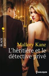L'héritière et le détective privé