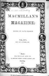 MacMillan's Magazine: Volume 16