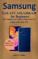Samsung Galaxy A10, A20 & A30 for Beginners