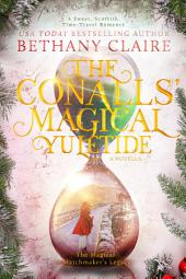 The Conalls' Magical Yuletide (Book 2.5 of The Magical Matchmaker's Legacy): A Sweet Scottish Time-Travel Romance Novella