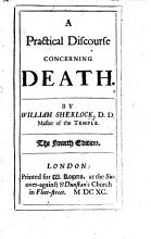 A Practical Discourse concerning Death     The fourth edition PDF