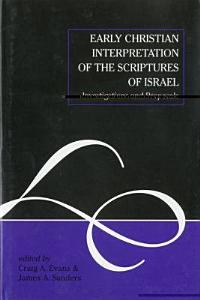 Early Christian Interpretation of the Scriptures of Israel PDF
