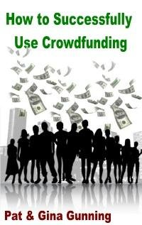 How to Successfully Use Crowdfunding