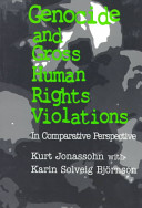 Genocide and Gross Human Rights Violations in Comparative Perspective