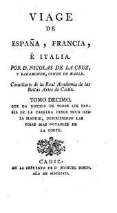 Viage de Espanã, Francia, é Italia: Volumen 10