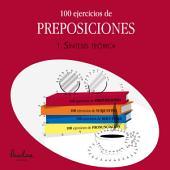 100 ejercicios de preposiciones: 1. Síntesis teórica