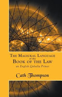 The Magickal Language of the Book of the Law