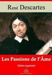 Les passions de l'âme: Nouvelle édition augmentée