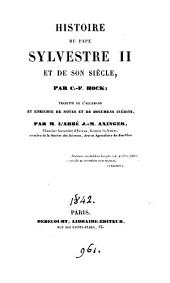 Histoire du pape Silvestre ii et de son siècle, tr., et enrichie de documents inéd. par J.M. Axinger [and E. de Cornement].