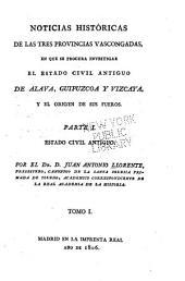 Historicas de las tres Provincias Vascongadas: Volumen 1