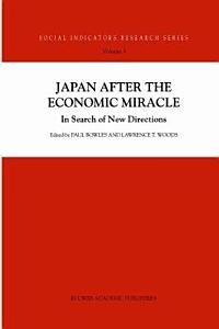 Japan after the Economic Miracle PDF