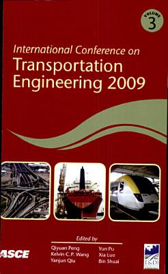 International Conference on Transportation Engineering, 2009