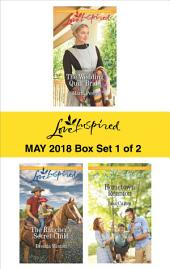 Harlequin Love Inspired May 2018 - Box Set 1 of 2: The Wedding Quilt Bride\The Rancher's Secret Child\Hometown Reunion