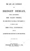 The Life and Confession of Bridget Dergan PDF