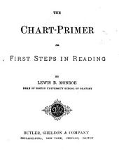 The Chart-primer, Or, First Steps in Reading