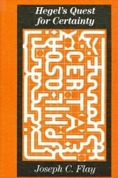 Hegel's Quest For Certainty
