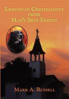 Lessons in Christianity from Man s Best Friend PDF