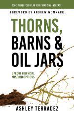 Thorns, Barns, and Oil Jars