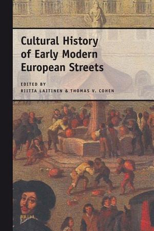 Cultural History of Early Modern European Streets PDF